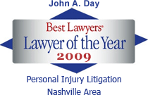 John A. Day: Best Lawyers' Lawyer of the Year 2012. Personal Injury Litigation, Nashville Area